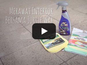 Perawatan Interior Bersama Turtle Wax